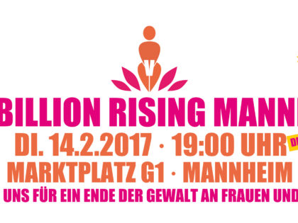 Aktionstag: ONE BILLION RISING // 14. Februar 2017